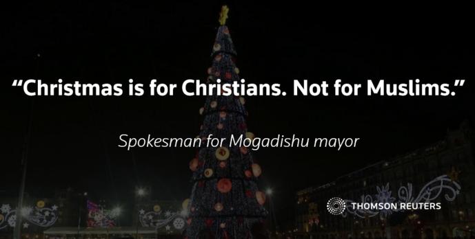 Islam Christmas.Somalia Bans Christmas As Threat To Islam Mrctv
