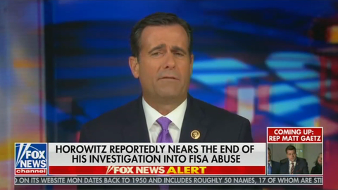 Ratcliffe: DOJ IG Has Finished His Investigation, But Report Not